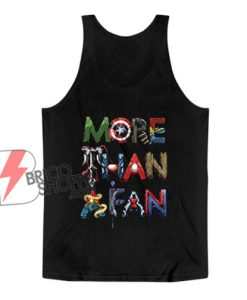 Marvel Avengers More Than A Fan Word Stack Tank Top – Funny Tank Top On Sale