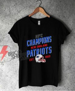 NFC Champions New England Patriots EST 1960 Shirt - Funny Shirt On Sale