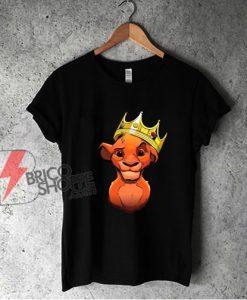 Notorious Cub Simba The Lion King shirt - Parody Notorious Shirt - Funny Shirt