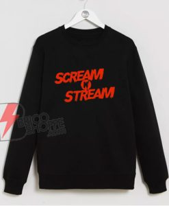 Scream n Stream Halloween Experience Sweatshirt - Funny Sweatshirt