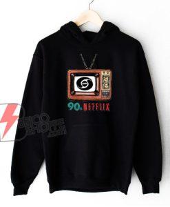 90s Netflix Hoodie – Funny Hoodie On Sale