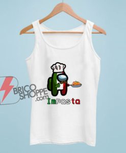Among us impasta Tank Top - Funny Tank Top On Sale