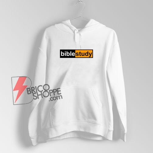 Bible Study hub logo Hoodie - Parody Hoodie - Funny Hoodie On Sale