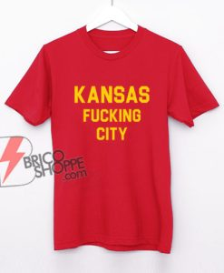 Kansas Fucking City Shirt - Funny Shirt