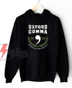 Oxford Comma Appreciation Society EST 1912 Hoodie - Funny Hoodie