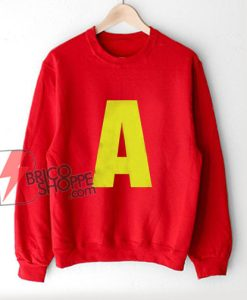 A Letter Alvin Chipmunks Sweatshirt - Funny Sweatshirt On Sale