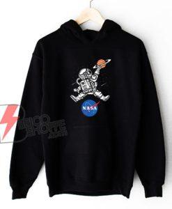 Astronaut Basketball League Slam Dunk NASA Hoodie - Nasa Hoodie - Parody Hoodie - Funny Hoodie