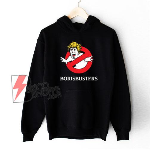 Boris Busters Hoodie - Funny Hoodie On Sale