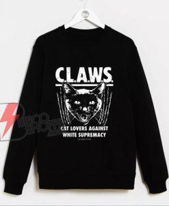 Cat Lovers Against White Supremacy Sweatshirt - Funny Sweatshirt On Sale