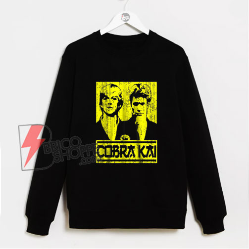 Cobra Kai Daniel Larusso Johnny Lawrence Sweatshirt - Jeezy Christmas Sweatshirt - Funny Sweatshirt