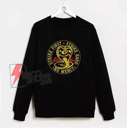 Cobra Kai Dojo Karate Kid Sweatshirt – Funny Sweatshirt On Sale