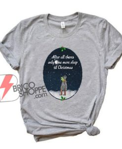 Kermit the Frog after all there's only one more sleep til Christmas Shirt - Christmas Shirt - Funny Shirt