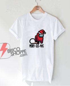 MERRY SUS MAS Shirt - Among us Christmas Shirt - funny Christmas Shirt