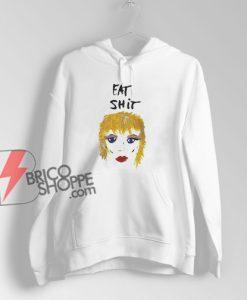 Miley Cyrus Eat Shit Hoodie - Funny Miley Cyrus Hoodie - Funny Hoodie On Sale
