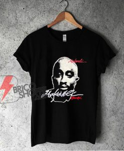Tupac Shakur Hip Hop Legend Makaveli T-Shirt - Funny Shirt On Sale