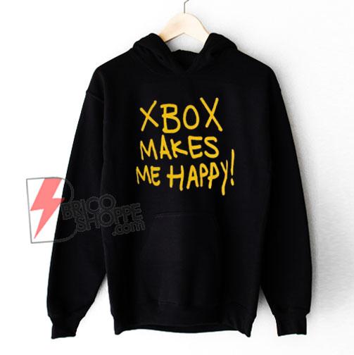 Xbox Makes Me Happy Hoodie - Funny Hoodie On Sale