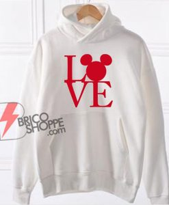 LOVE MICKEY MOUSE - Mickey Mouse Hoodie - Valentine Mickey Mouse Hoodie - Funny Disney Hoodie