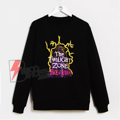 Twilight zone tower of terror Sweatshirt - Funny Sweatshirt