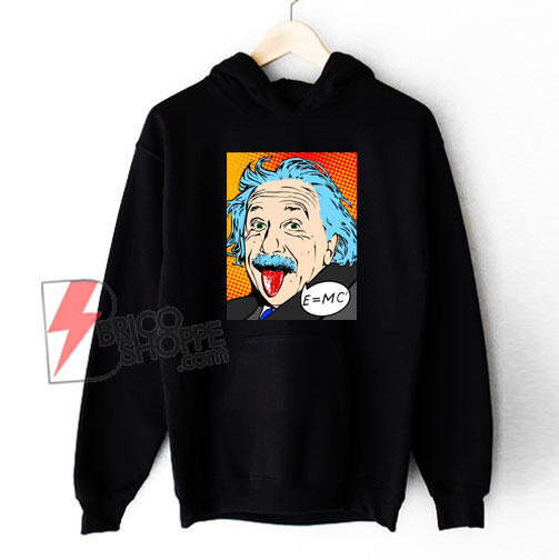 Albert-Einstein-Tongue-Out-Shirt-Hoodie