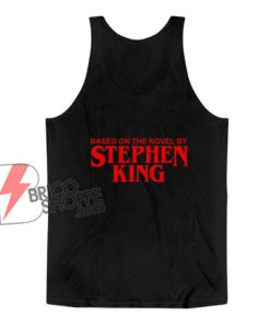 Based-On-The-Novel-By-Stephen-King-Tank-Top