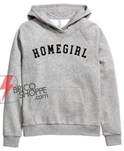 HOME-GIRL-Hoodie---Funny-Hoodie