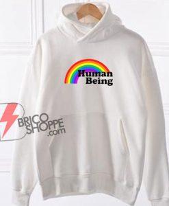 Human Being Hoodie - LGBT Hoodie - Funny Hoodie On Sale