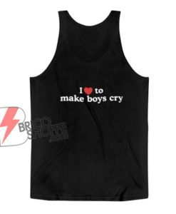 I-Love-To-Make-Boys-Cry-Tank-Top---Funny-Tank-Top