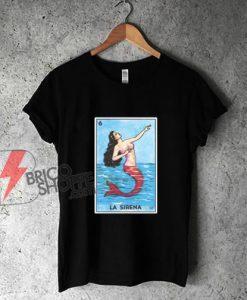 La-Sirena-Loteria-Shirt