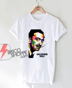 Salvador Dali Shirt – Funny Shirt On Sale