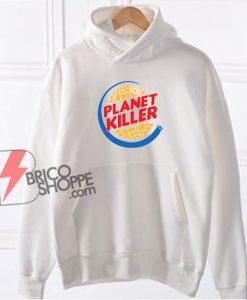 Star Wars Hoodie - Planet Killer Hoodie - Parody Hoodie - Funny Hoodie On Sale