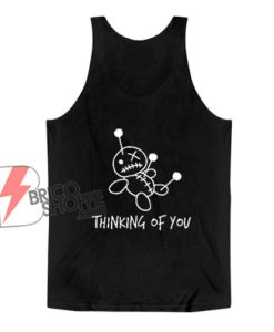 Thinking of You Voodoo Doll Tank Top – Funny Tank Top