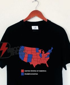 United States Of America Dumbfuckistan Shirt - Funny Shirt On Sale