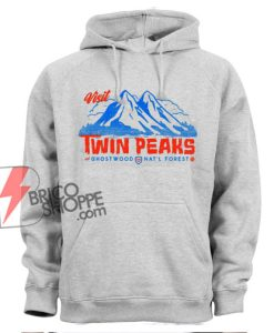 Visit Twin Peaks Ghostwood national forest Hoodie - Funny Hoodie