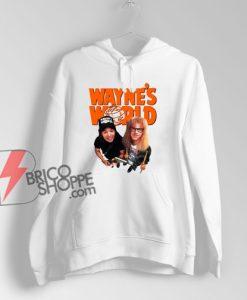 Waynes World Hoodie – Funny Hoodie On Sale