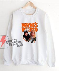 Waynes World Sweatshirt – Funny Sweatshirt On Sale