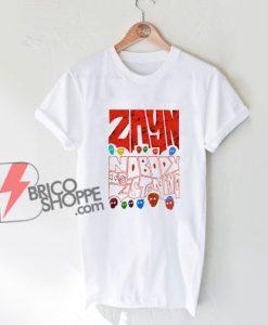 Zayn Malik T-Shirt – nobody listening Shirt – funny Shirt
