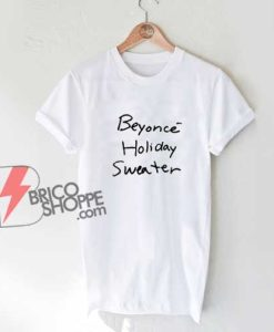 Beyonce Holiday Sweater T-Shirt - Beyonce Shirt