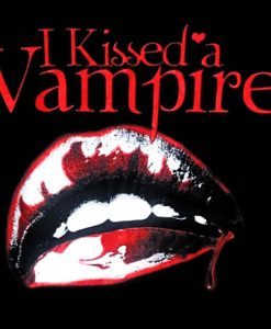 I Kissed a Vampire Shirt