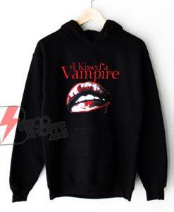 I Kissed a Vampire Hoodie - Funny Hoodie