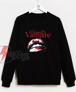I-Kissed-a-Vampire-Sweatshirt---Funny-Sweatshirt