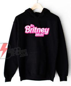 Its-Britney-Bitch-Hoodie