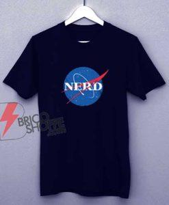 NERD NASA T-Shirt - Parody Shirt