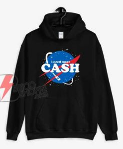 Nasa-I-Need-More-Cash-Hoodie