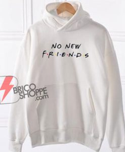 No-New-Friends-Hoodie