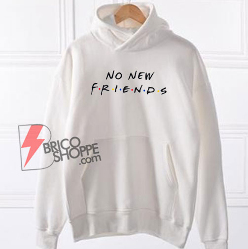 No-New-Friends-Hoodie