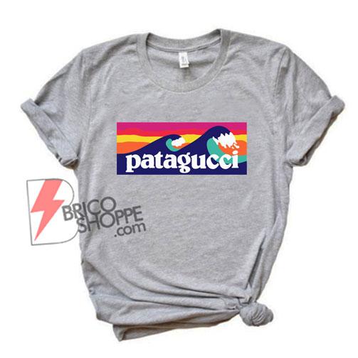 Patagucci T-Shirt - Funny Shirt - Funny T-shirt On Sale