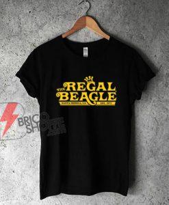 The Regal Beagle Santa Monica CA Shirt