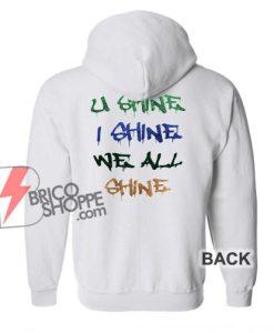 U-Shine-I-Shine-Hoodie
