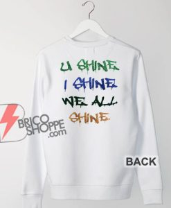 U-Shine-I-Shine-Sweatshirt---Funny-Sweatshirt