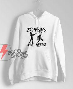Zombies-Love-Nerds-Hoodie